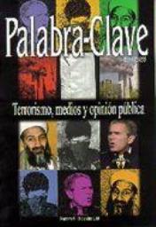 Ver Vol. 5 (2001): Terrorismo, medios y opinión pública