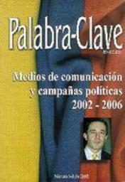 Ver Vol. 6 (2002): Medios de comunicación y campañas políticas 2002-2006