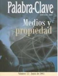Ver Vol. 12 (2005): Medios y propiedad